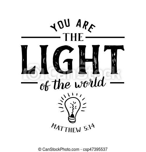 Du bist das Licht der Welt. - csp47395537