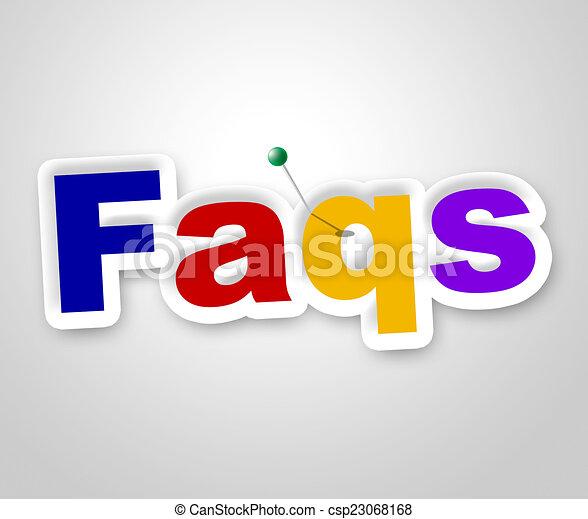 Faqs Zeichen bedeutet häufig gestellte Fragen und Werbung. - csp23068168