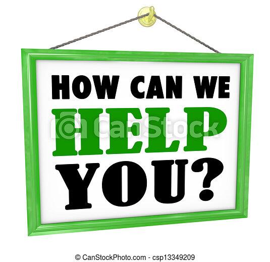 Wie können wir Ihnen helfen, den Laden zu hängen, hilfreichen Service - csp13349209